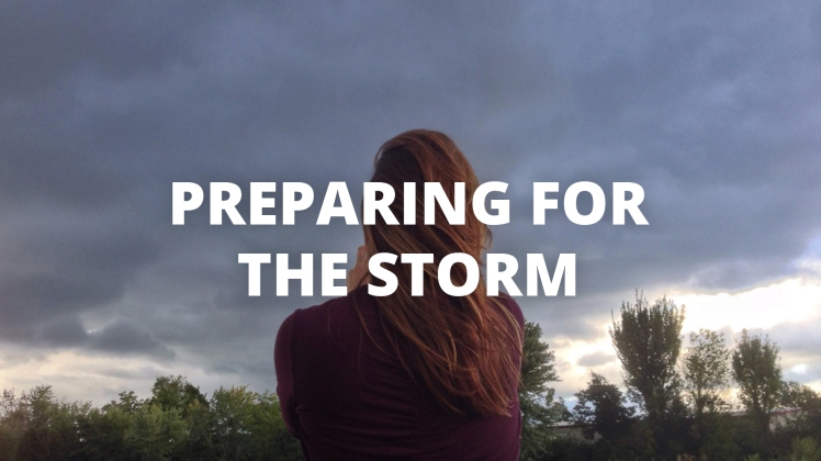 Preparing for the Storm